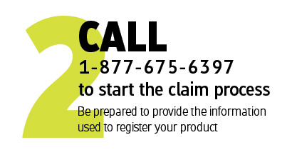 Call 1-877-675-6397 to start the claim process